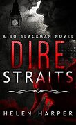 Bo Blackman, Tome 1 : Dire Straits