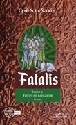 Fatalis, Tome 2 : Temps de langueur