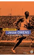 Jessie Owens le coureur qui défia les nazis