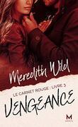 Le Carnet rouge, Tome 3 : Vengeance