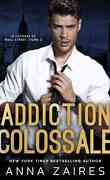 Le Colosse de Wall Street, Tome 2 : Addiction colossale