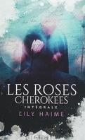 Les Roses cherokees, Intégrale
