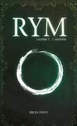 Rym, Tome 1 : L'Abandon