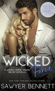 The Wicked Horse Vegas, Tome 4.5 : Wicked Force