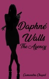 Daphné Walls : The Agency