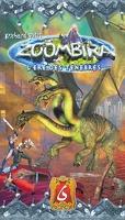 Zoombira, Tome 6 : L'Ère des ténèbres