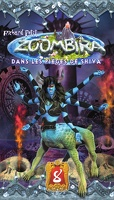 Zoombira, Tome 8: Dans les pièges de Shiva