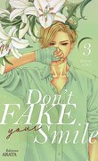 Don't fake your smile, tome 3