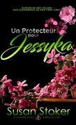 Forces très spéciales, Tome 7 : Un protecteur pour Jessyka