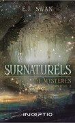 Surnaturels: #1 Mystères Partie 2