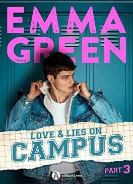 Couverture du livre : Love & Lies On Campus, Part 3