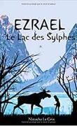 Ezrael : Le lac des Sylphes