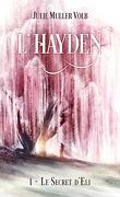 L'Hayden, Tome 1 : Le secret d'Eli