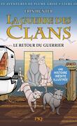La Guerre des Clans : Le Retour du Guerrier (Manga)