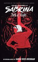 Les Nouvelles Aventures de Sabrina : Path of Night