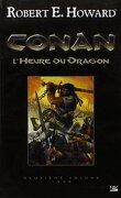 Conan - L'intégrale : L'Heure du dragon, Deuxième volume : 1934