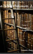 Le Bibliothécaire 2.0, Tome 1 : Le Seigneur dragon