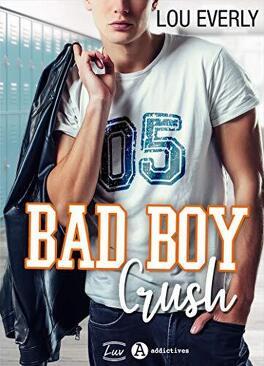 Couverture du livre : Bad Boy Crush