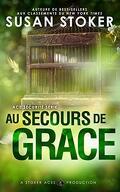 Ace Sécurité, Tome 1 : Au secours de Grace