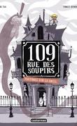 109 rue des Soupirs, Tome 2 : Fantômes sur le grill