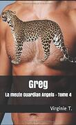 La Meute Guardian Angels, Tome 4 : Greg