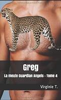 La Meute Guardian Angels, Tome 4 : Greg