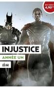 Le Meilleur de DC comics, Tome 10 : Injustice, Année un