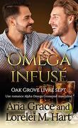 Oak Grove, Tome 7 : Oméga infusé