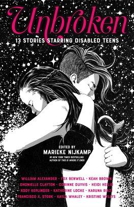 Couverture du livre : Unbroken : 13 Stories Starring Disabled Teens