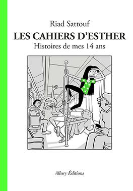 Couverture du livre : Les Cahiers d'Esther, Tome 5 : Histoire de mes 14 ans