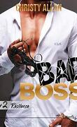 Bad Boss, Tome 2 : Résilience