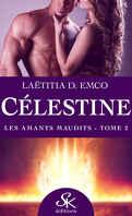 Célestine, tome 2 : Amants maudits