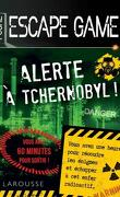 Escape Game : Alerte à Tchernobyl