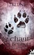 Le Clan Bennett, Tome 4 : Le Chant des Bennett