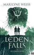 Leden Falls, Tome 2 : Seconde lune