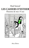 Les Cahiers d'Esther, Tome 5 : Histoires de mes 14 ans