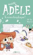 Mortelle Adèle, Tome 17 : Karmastrophique !