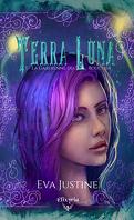 Terra-Luna, Tome 1 : La Gardienne du bouclier