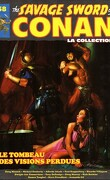 The savage sword of Conan, Tome 58: Le tombeau des visions perdues