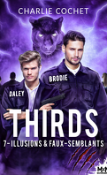 THIRDS, Tome 7 : Illusions & faux-semblants