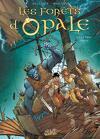 Les Forêts d'Opale, Tome 11 : La Fable oubliée