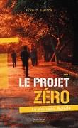 Le Projet zéro, Tome 1 : Le Nouveau Monde