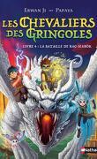 Les Chevaliers des Gringoles, Tome 4 : La Bataille de Rag-Narok