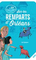 Les disciples invisibles Tome 2: Sur les remparts d'Orléans