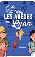 Les disciples invisibles Tome 3: Dans les arènes de Lyon