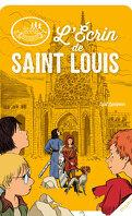 Les disciples invisibles Tome 5: L'Écrin de Saint Louis
