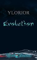 Ylorior, Tome 2 : Évolution