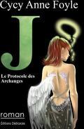 J Le protocole des Archanges