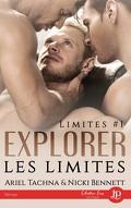 Limites, Tome 1 : Explorer les limites