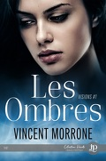 Visions, Tome 1 : Les Ombres